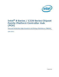 Intel® 8 Series / C220 Series Chipset Family Platform Controller Hub (PCH) Thermal Mechanical Specifications and Design Guidelines (TMSDG)