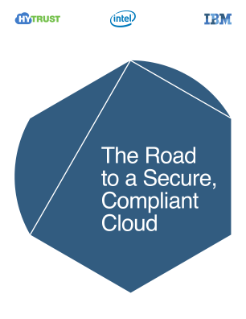 The Road to a Secure, Compliant Cloud