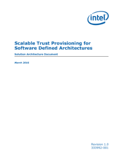 Scalable Trust Provisioning for a Software Defined Architecture