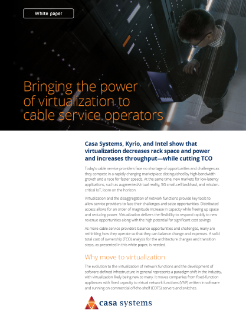 Bringing the power of virtualization to cable service operators
